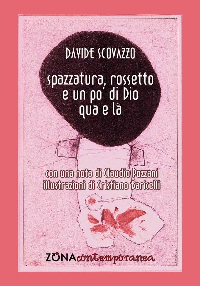 Davide Scovazzo spazzatura rossetto e un po' di dio qua e la